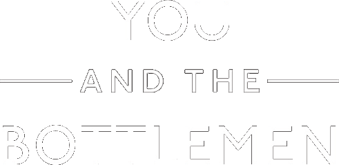 You and the Bottlemen